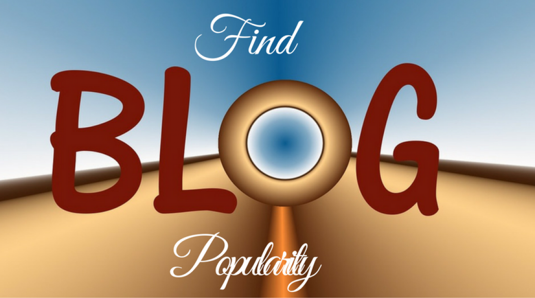 Top 7 Free Websites To Find Your Blog's Popularity & Statistics