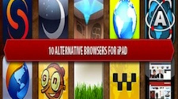 Top 10 Best Apple iPad Web Browsers For Improved Browsing