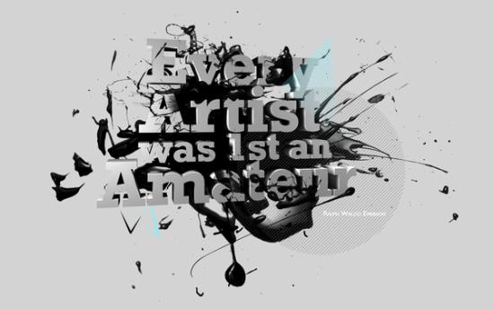 Every-Artist-was-1st-an-Amateur Wallpaper