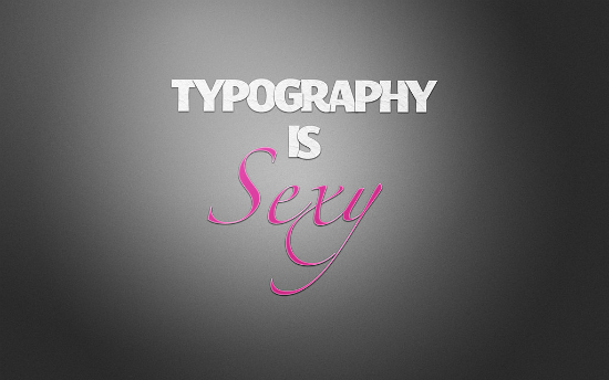 Sexy Typography Wallpaper