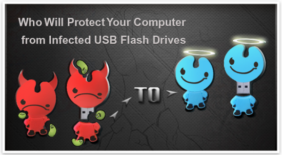 Top 10 Tools to Protect PC from Infected USB Flash Drives