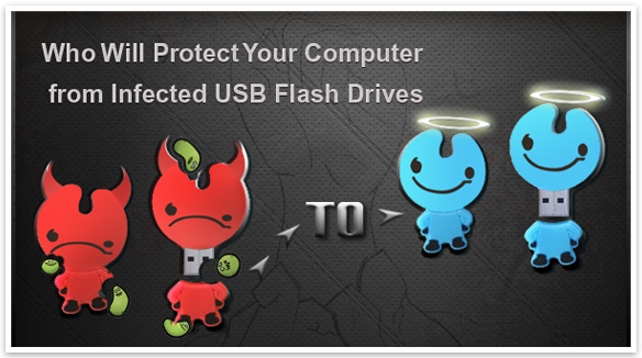 Post Thumbnail of Top 10 Tools Which Will Protect Your Computer from Infected USB Flash Drives