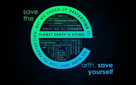 Wallpaper: salmanarif - Save the Earth. SAVE YOURSELF.