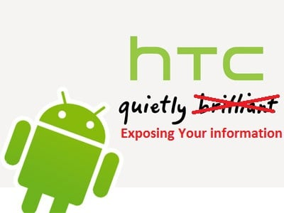 """HTC Android Phones May Have """"Massive Security Vulnerability"""""""
