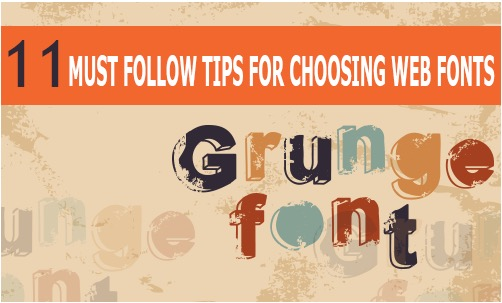 11 Must Follow Tips for Choosing Web Fonts