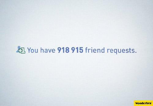 Wonderbra – You have 918915 friend requests