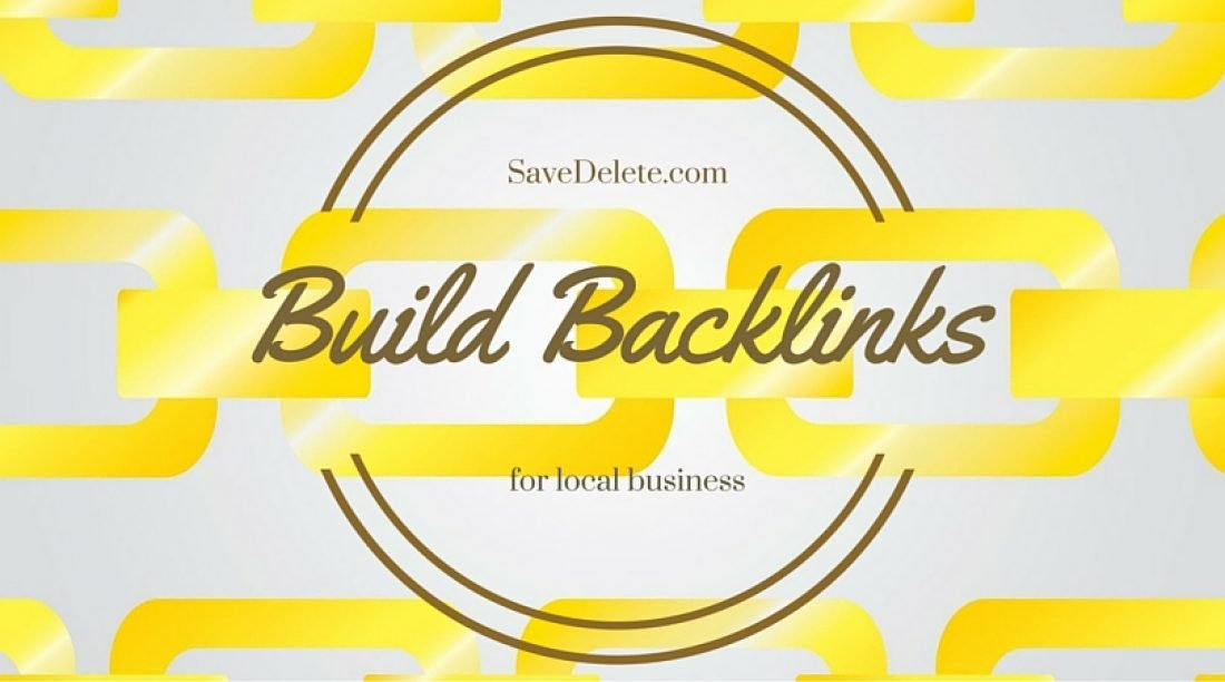 How to Build Backlinks in 2016 and Promote your Local Business