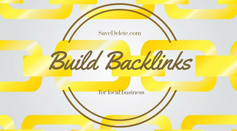 How to Build Backlinks in 2016 and Promote your Local