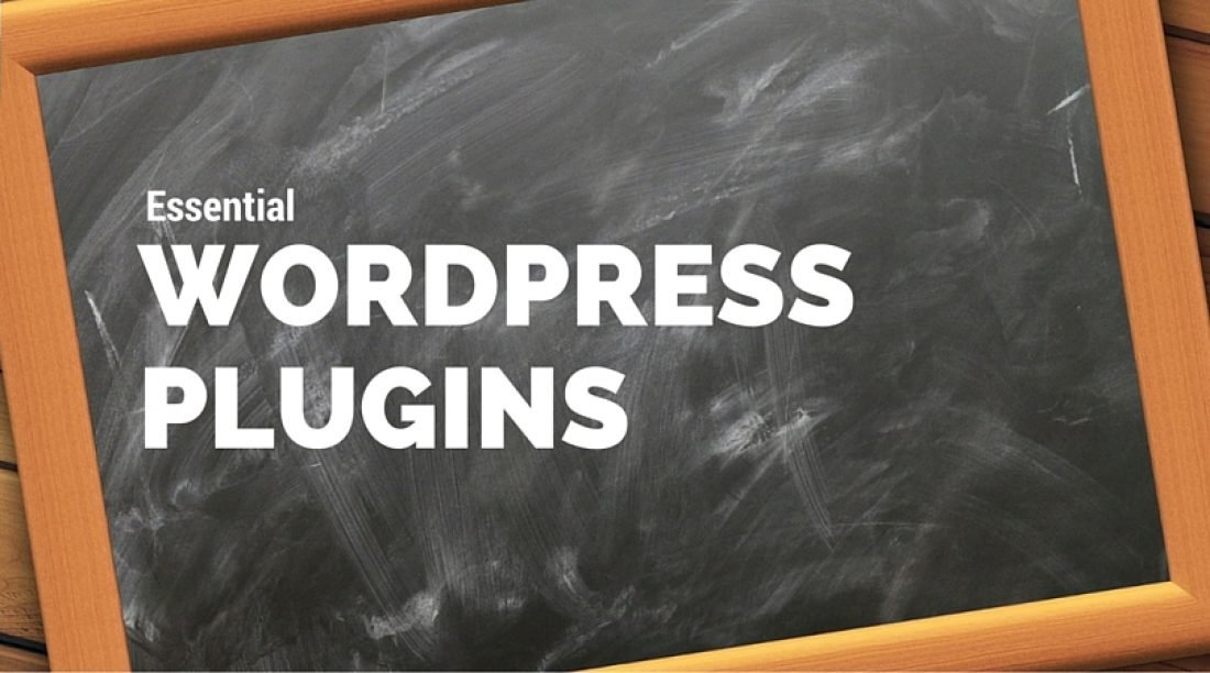 6 Most Essential Plugins for Your WordPress Blog
