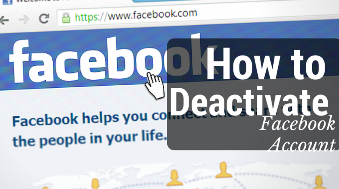 How to Deactivate Facebook Account & Stay Away From The Addiction