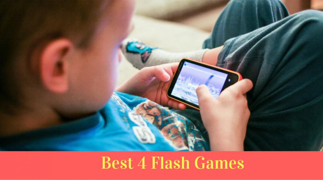 Top 4 Best Flash Games