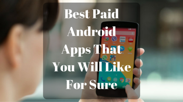 Best Paid Apps for Android