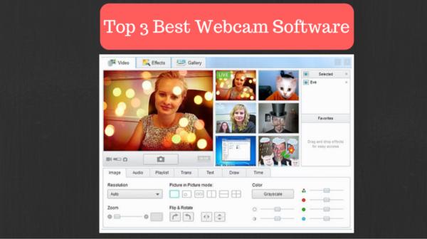 Top 3 Webcam Software