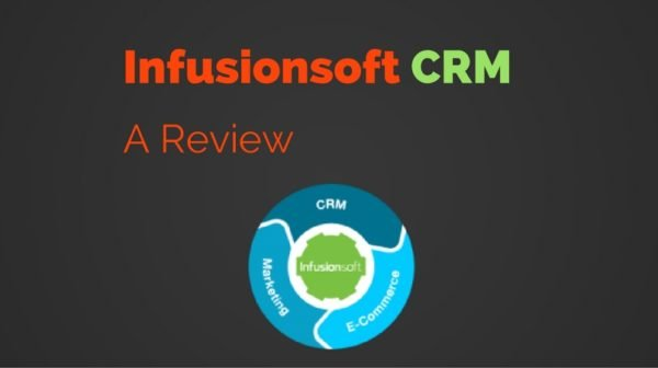 Infusionsoft CRM- A Review