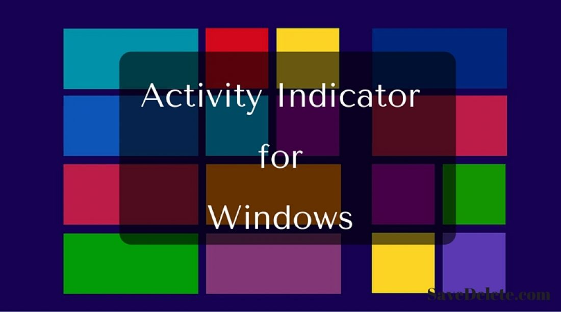 Activity Indicator for Windows That Also Show Many Statuses