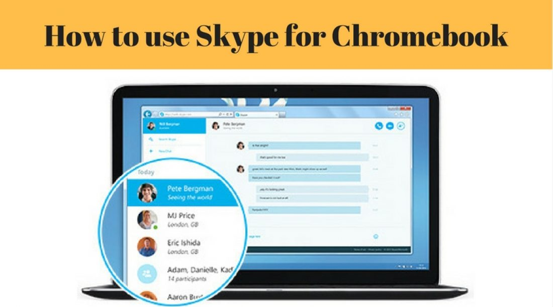 How to use Skype for Chromebook