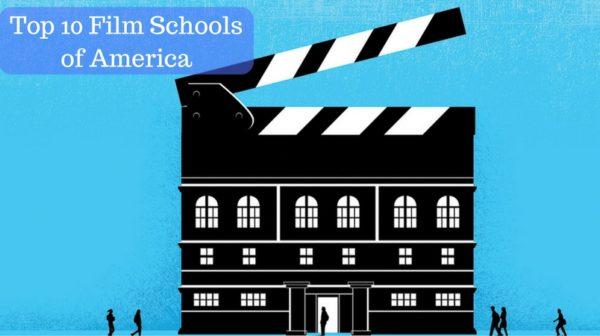 Top 10 Film Schools of America