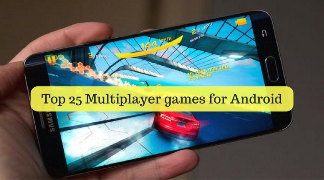 Top 25 Multiplayer Games for Android