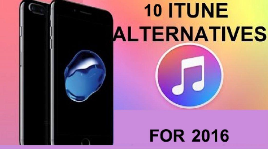 Top 10 Best iTunes Alternative 2016
