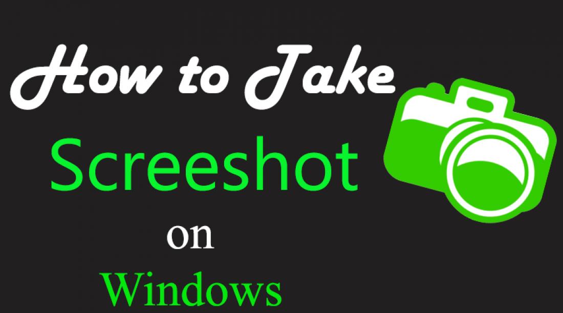 How to Take Screenshot on Windows