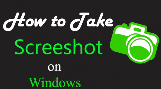 How to Take Screenshot on Windows