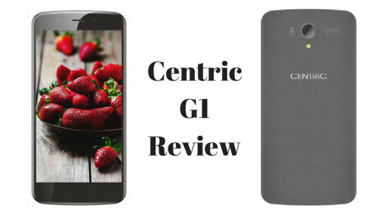 New launch - Centric G1 Smart Phone Review
