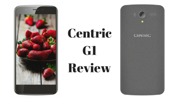 Centric G1 Review | A Newly launched Smartphone from India