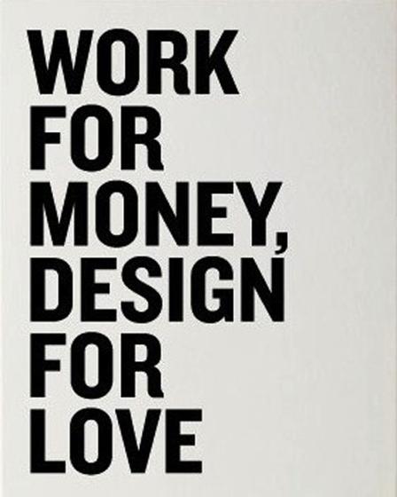 work of money design for love