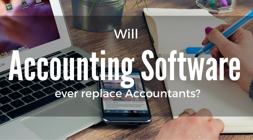will accounting software ever replace accountants savedelete