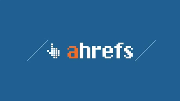 Ahrefs Tools – How to use This Tool and Its Roles in Digital Marketing