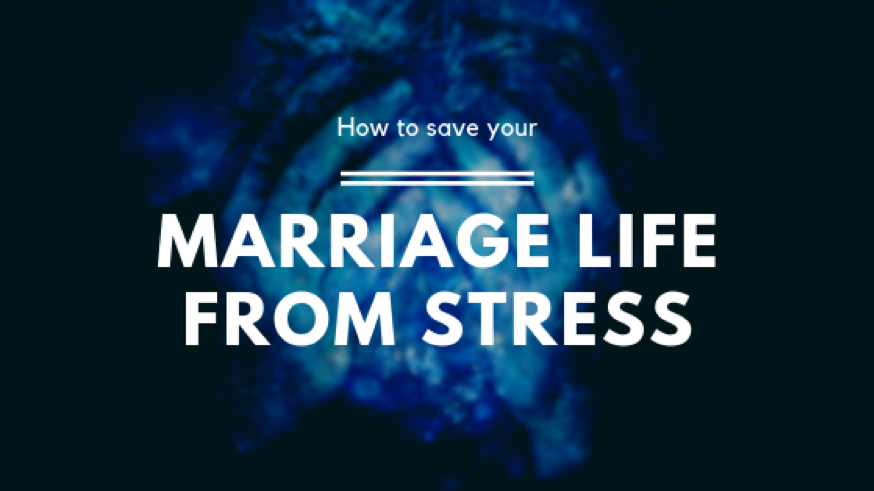 save marriage from stress