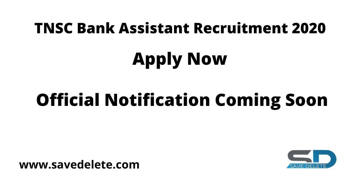 TNSC Bank Assistant Recruitment 2020
