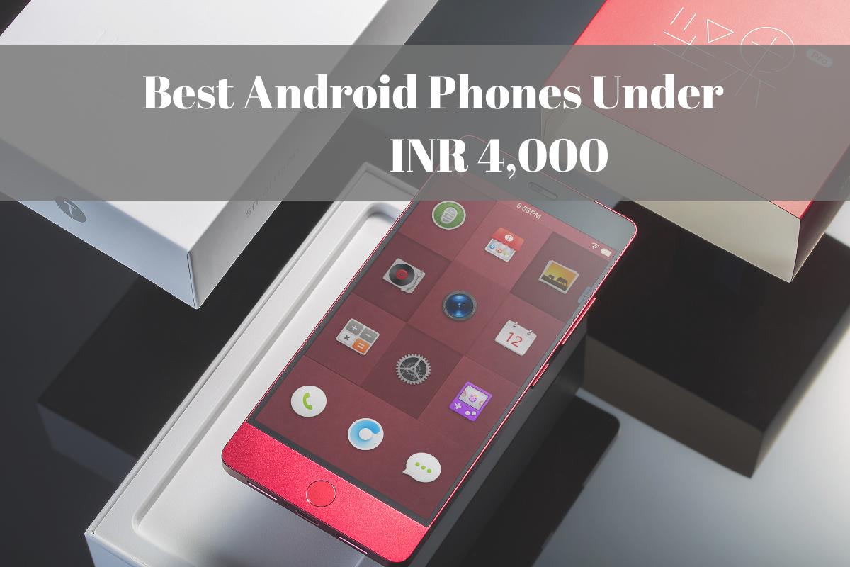 Best-android-phones-under-4000
