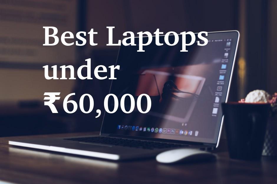 best-laptops-under-60000-in-India-2020