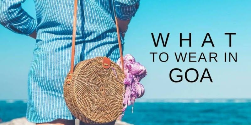 what-to-wear-goa