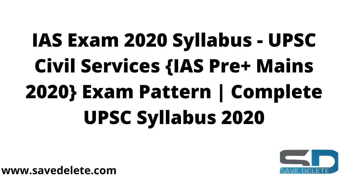 IAS Exam 2020 Syllabus