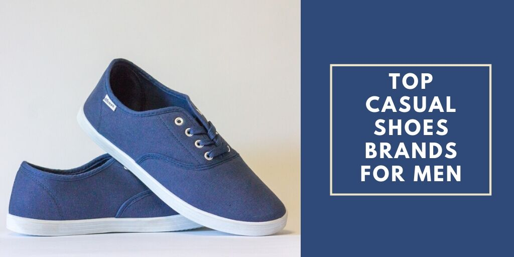 Top Casual Shoes Brands for Men