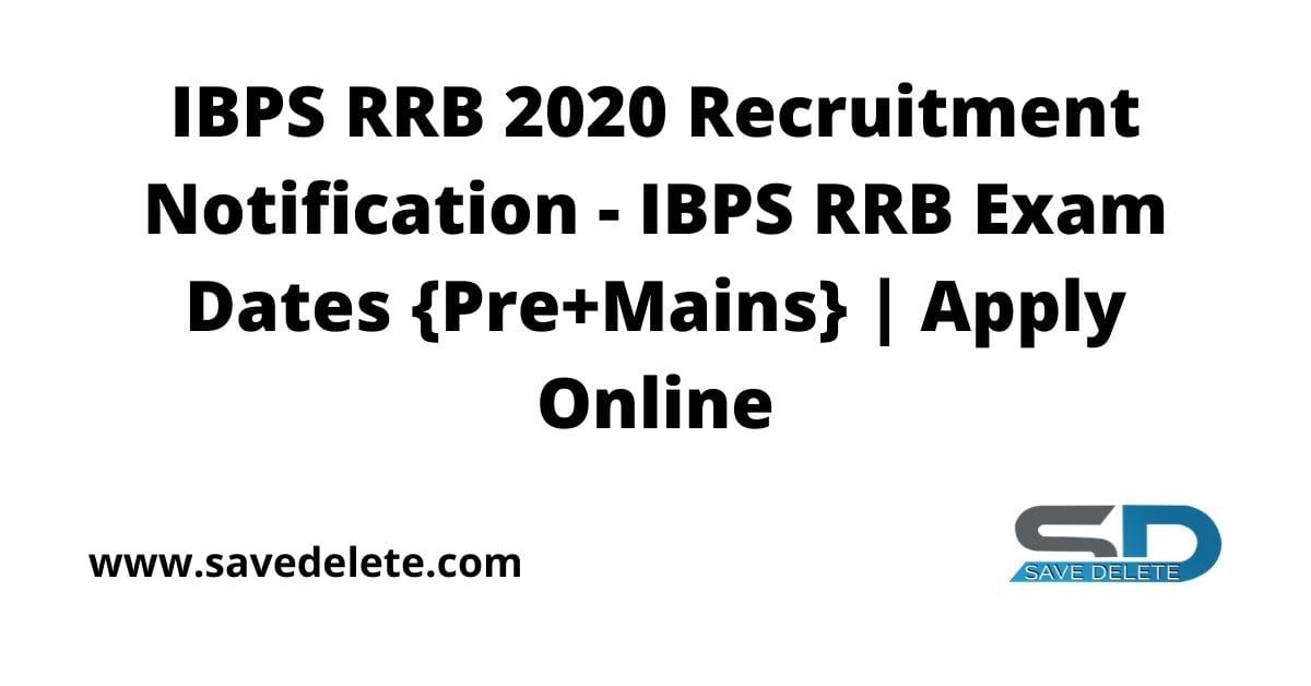 IBPS RRB 2020 Recruitment Notification