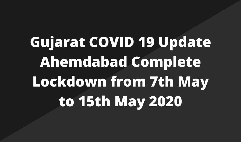 Ahemdabad Complete Lockdown