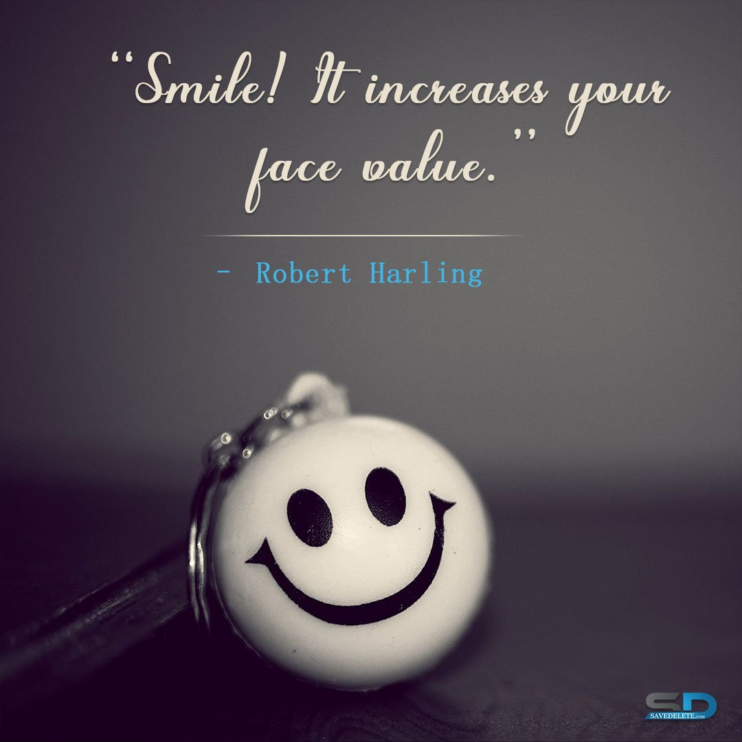 Smile on face