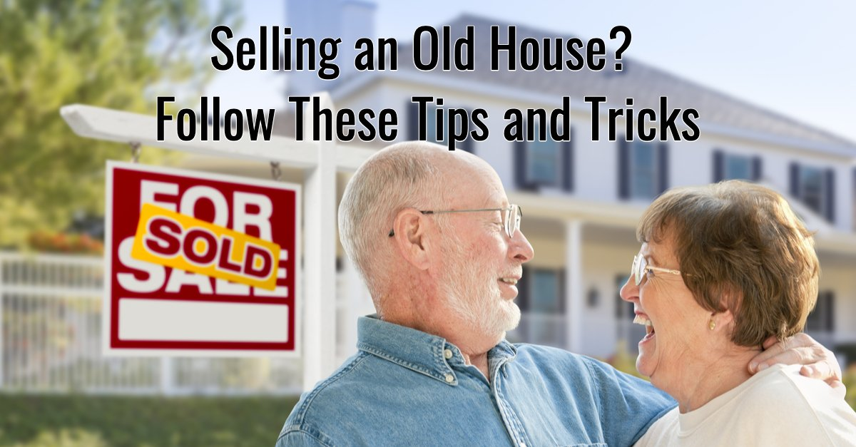 Selling an Old House