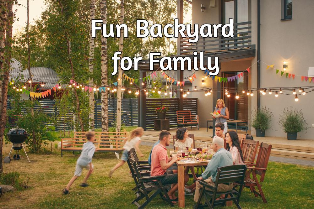 fun backyard for family
