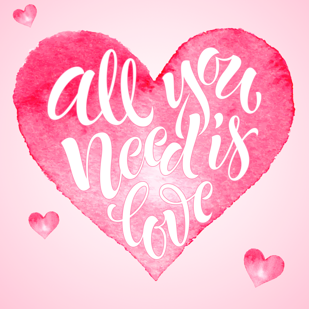 All You Need Is Love, Watercolor Painted Pink Heart Background