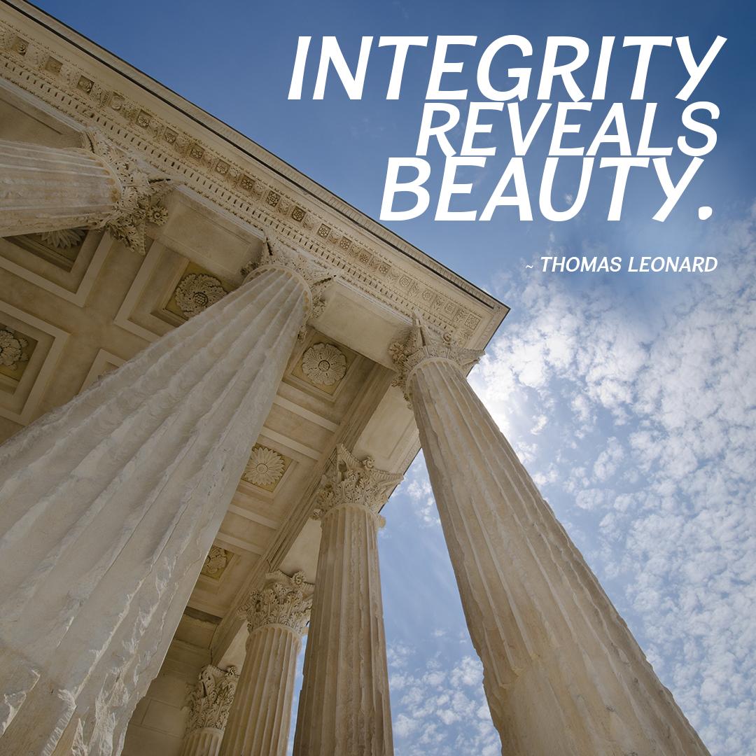 Integrity Reveals Beauty.