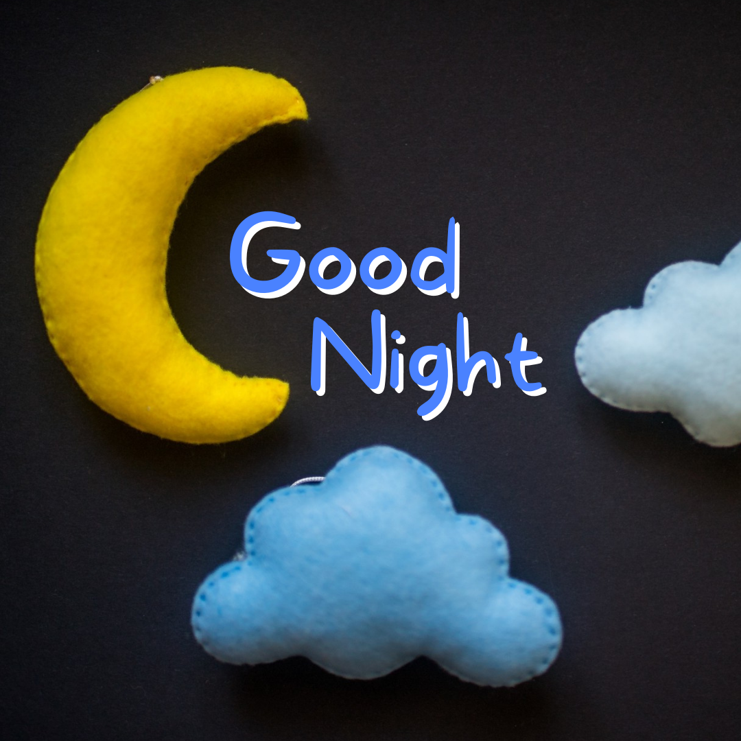 Good Night, Clouds And Moon
