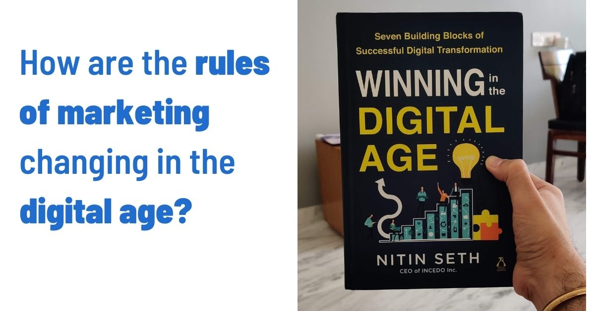 How are the rules of marketing changing in the digital age