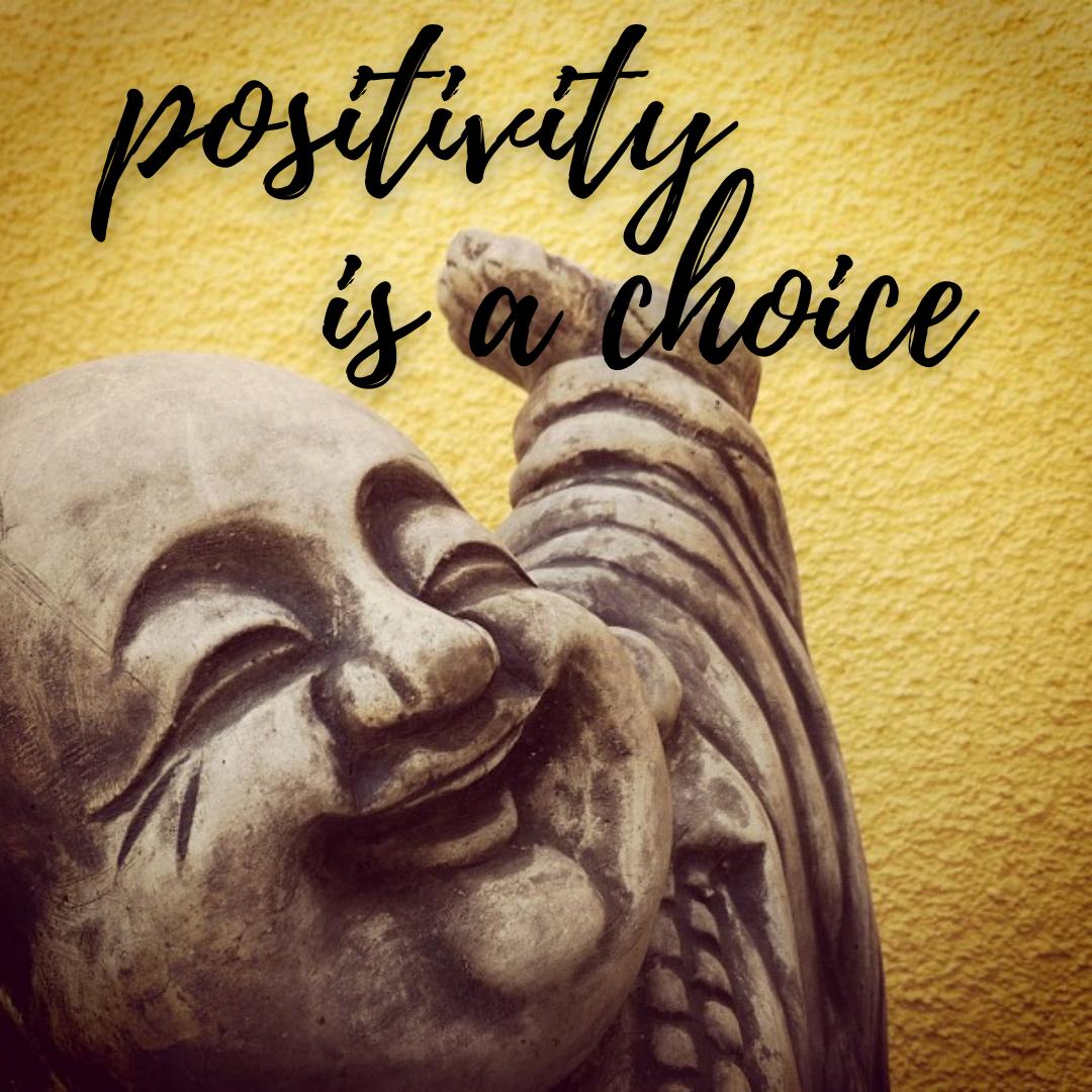 Positivity Is A Choice...Keep Smiling