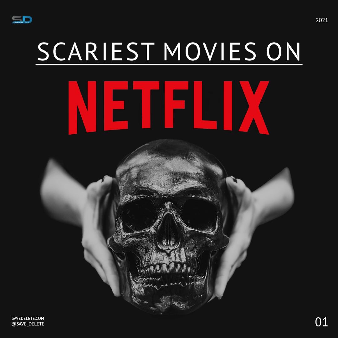 Scary movies on Netflix