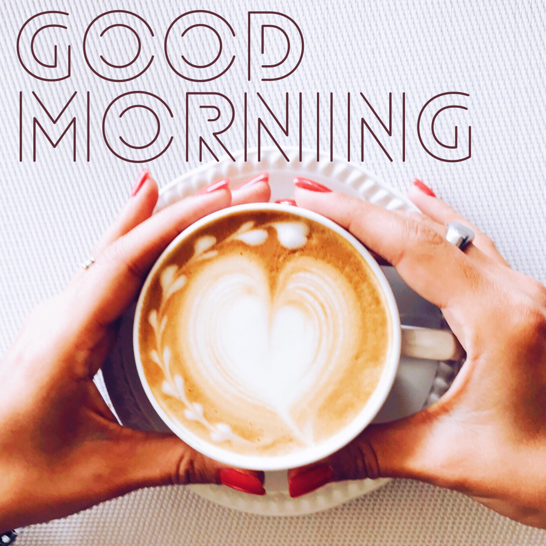 Good Morning Woman Holding Cup Of Coffee
