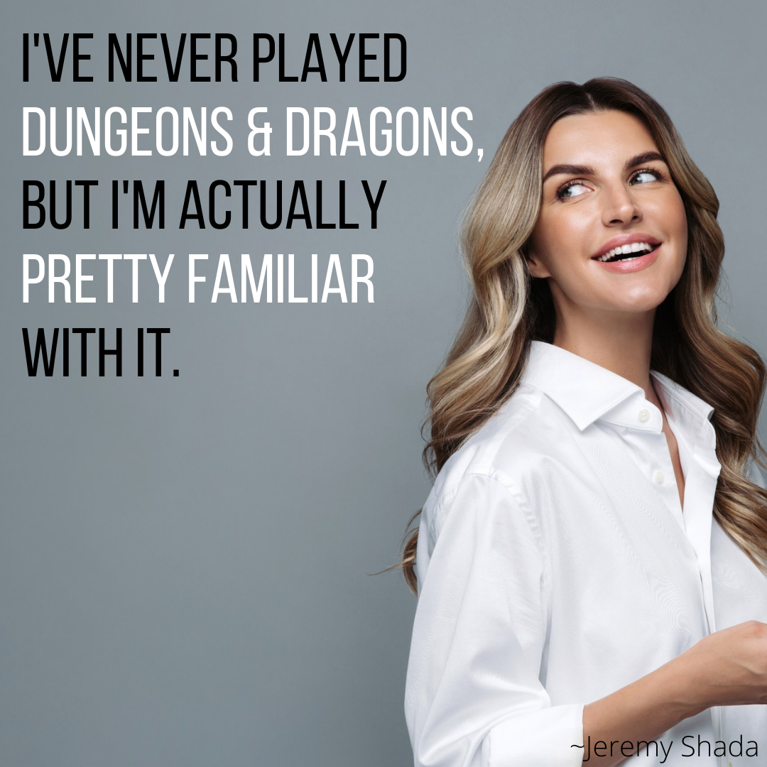 I've Never Played Dungeons & Dragons, But I'm Actually Pretty Familiar With It